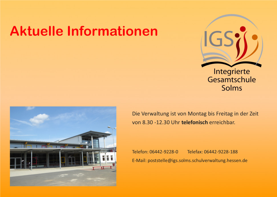 Hinweise zu Öffnungszeiten des Sekretariats, 8:30 Uhr bis 12:30 Uhr, Telefonnummer 06442-92280